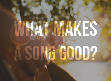 The Art of Good Songwriting