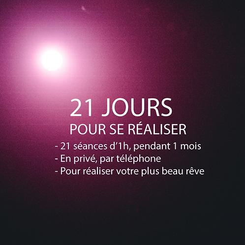 21 JOURS POUR SE RÉALISER