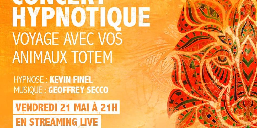 Concert hypnotique (avec Kevin Finel) - Animaux Totem