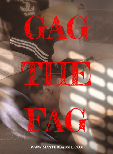 Gag the fag! | 2020