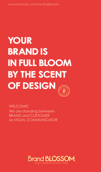 Your Brand is in full bloom by the scent of design