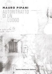 Mauro Pipani_Autoritratto di in luogo-1.