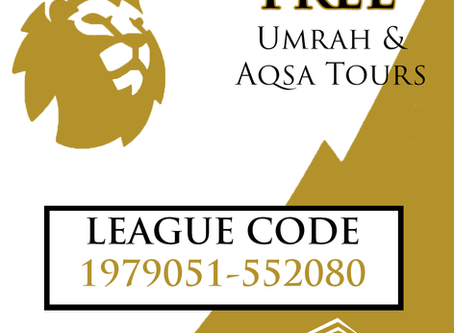 WIN FREE UMRAH AND AQSA TOURS for all you football lovers!