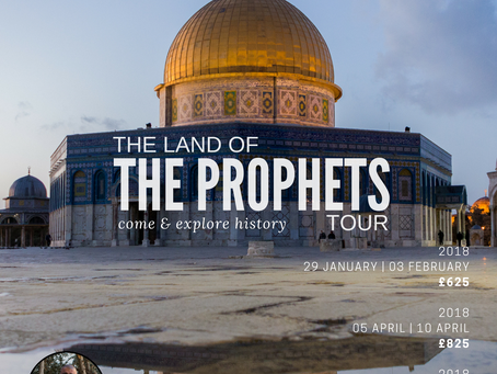 THE LAND OF THE PROPHETS (AS) TOUR