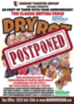 Dry Rot Postponed.jpg