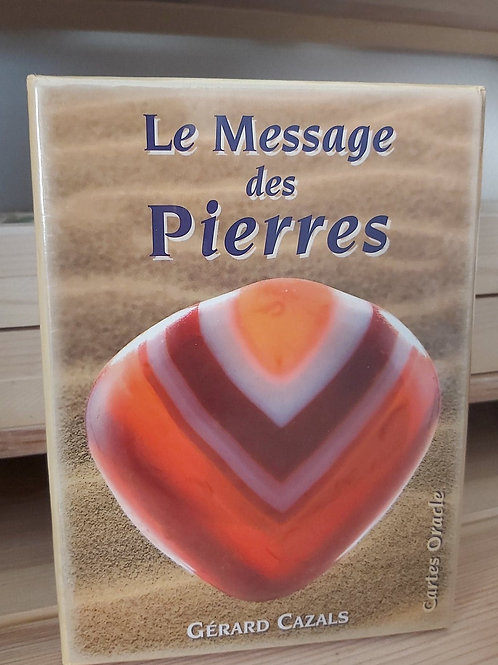 Le message des pierres