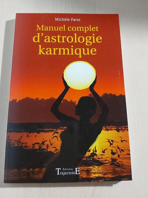 Manuel complet d'astrologie karmique