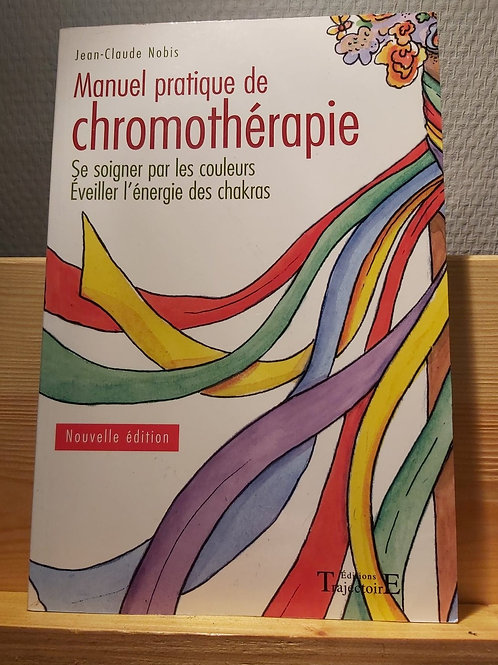 Manuel pratique de chromothérapie