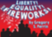 Liberty, Equality, and Fireworks.jpg