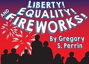 Liberty, Equality, and Fireworks.jpg