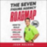 Seven Figure Agency Roadmap