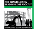 The construction leading edge podcast logo and website link
