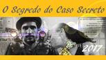 O SEGREDO DO CASO SECRETO
