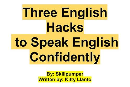 Three English  Hacks to Speak English  Confidently