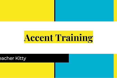 Accent training I.
