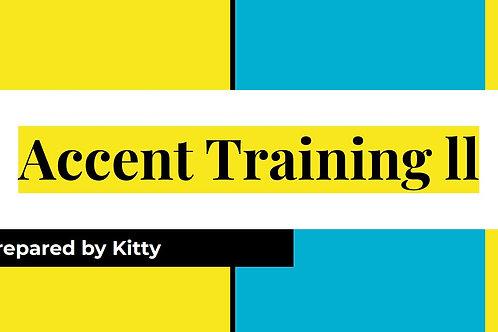 Accent Training ll.