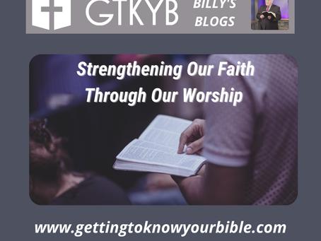 Strengthening Our Faith Through Worship