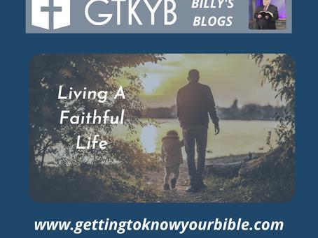 Living A Faithful Life