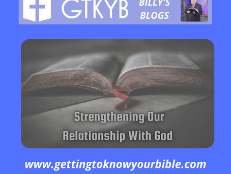 Strengthening Our Relationship With God
