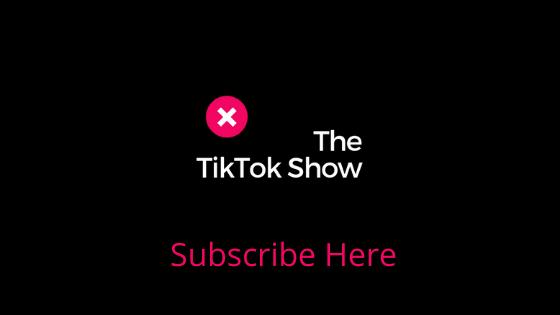 The TikTok Show Subscription