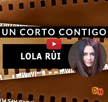 UnCortoContigo_LolaRùi.jpg