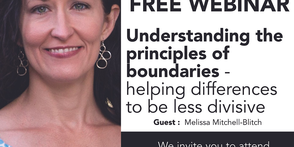 Understanding the principles of boundaries, helping differences to be less divisive with Melissa Mitchell Blitch