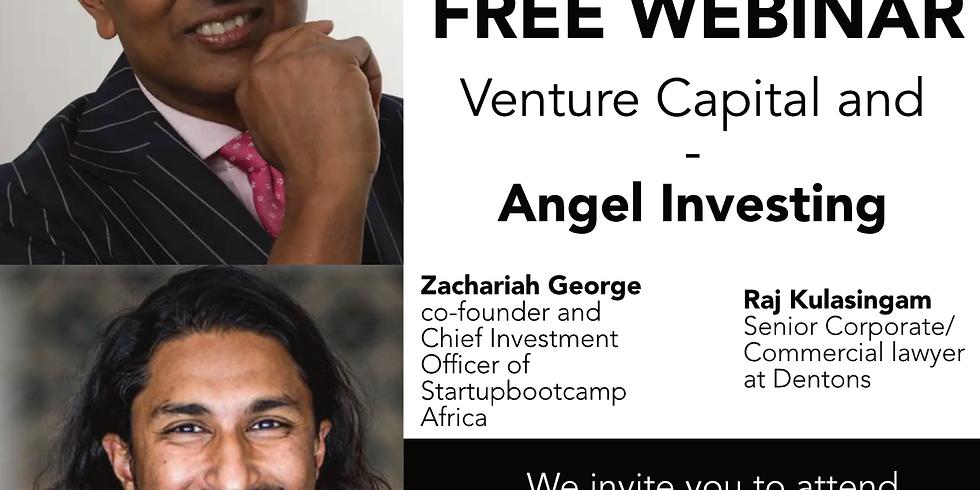 """Venture Capital and Angel Investing"" with Raj Kulasingam and Zachariah George"