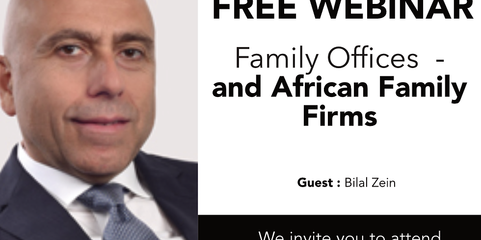 Family Offices with Bilal Zein