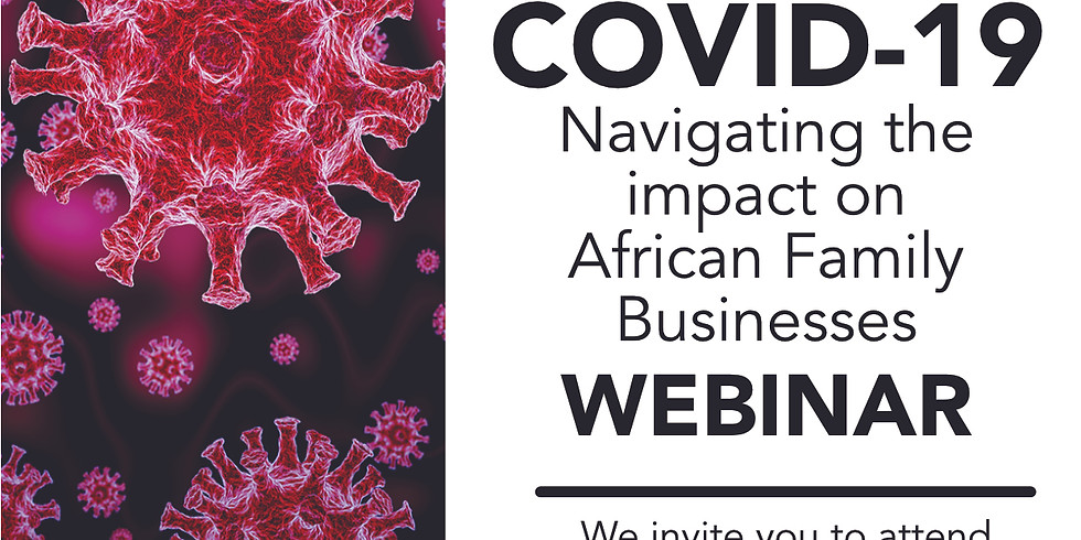 Webinar: Navigating the impact of COVID-19 on African Family Businesses.