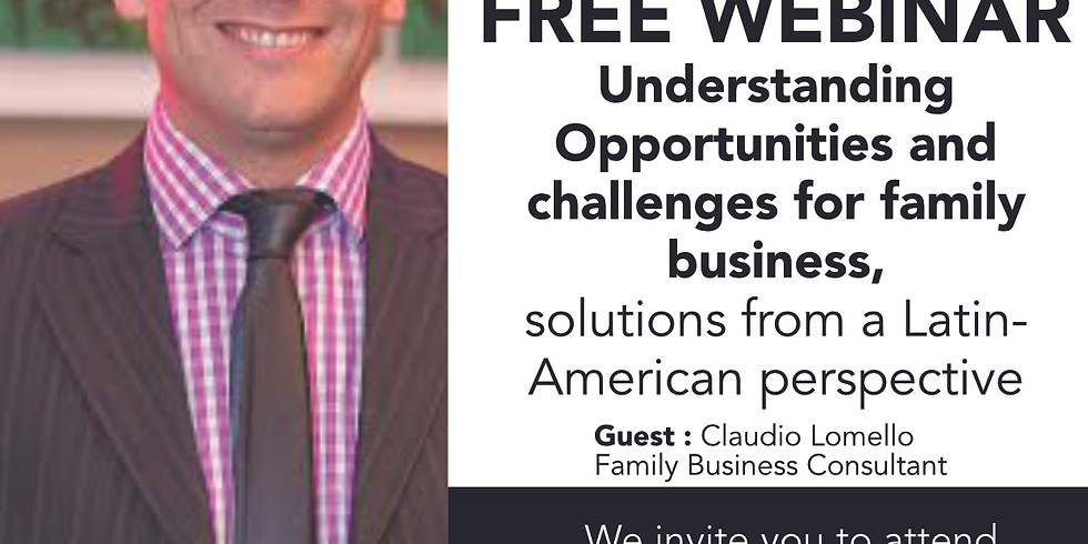 Understanding Opportunities andchallenges for family business, solutions from a Latin-American perspective