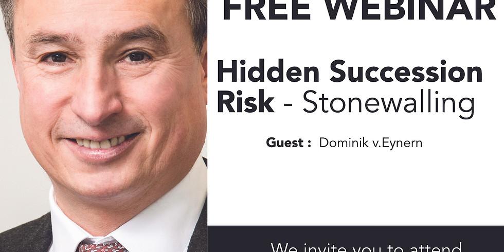 Hidden Succession Risk: Stonewalling with Dominik v. Eynern