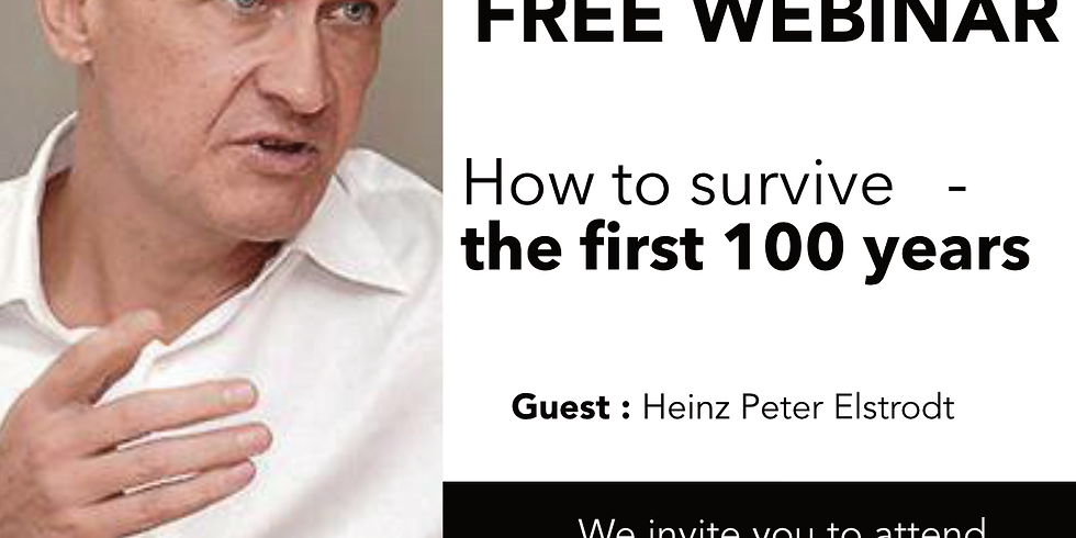 How to survive the first 100 years with Heinz Peter Elstrodt
