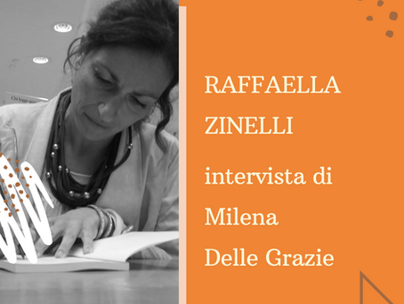 Intervista a Raffaella Zinelli
