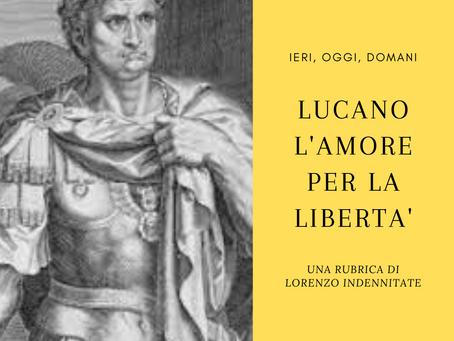 LUCANO - L'AMORE PER LA LIBERTA'