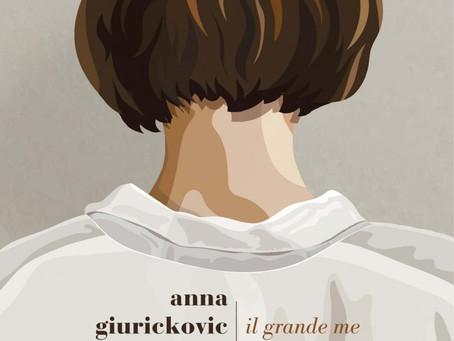 IL GRANDE ME - anna giurickovic dato