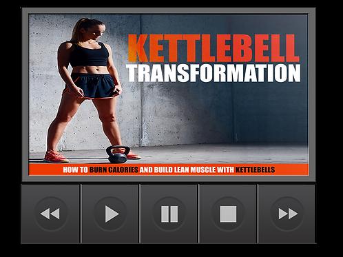 Kettlebell Transformation- Video Upgrade
