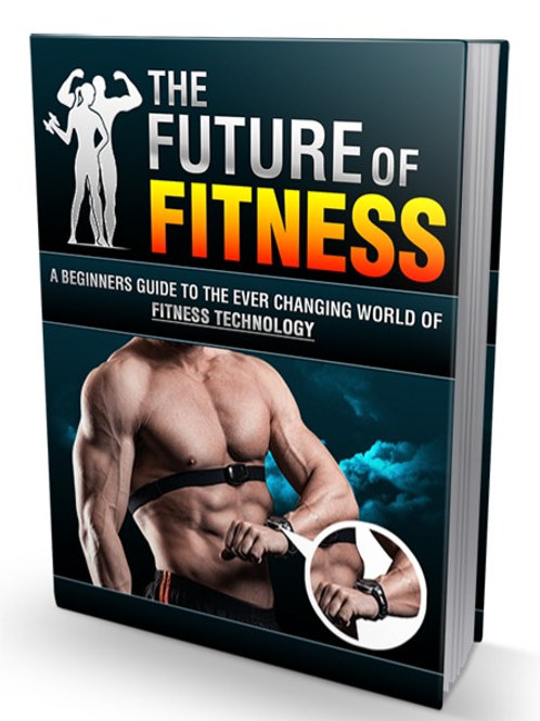 Future Of Fitness- Video Upgrade