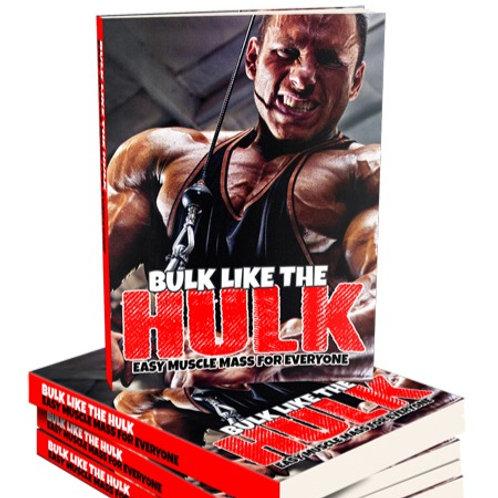 Bulk Like The Hulk