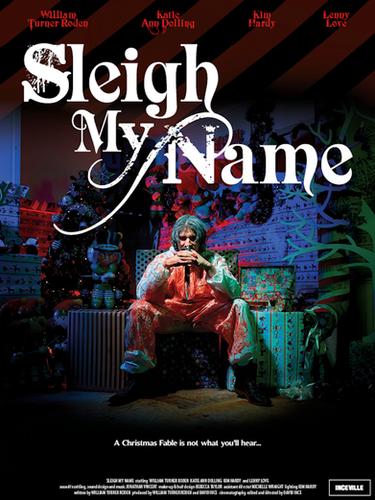 Sleigh My Name