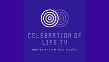 Celebration of Life TV