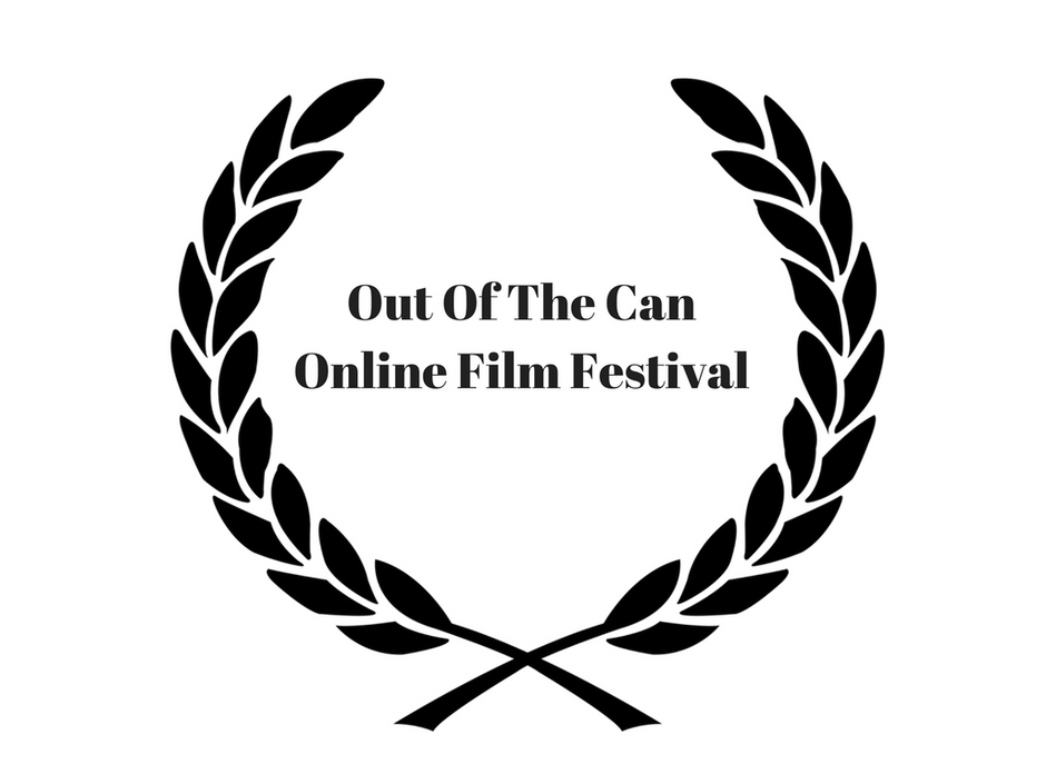 Out Of The Can Online Film Festival