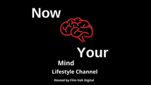 Now Your Mind Lifestyle Channel