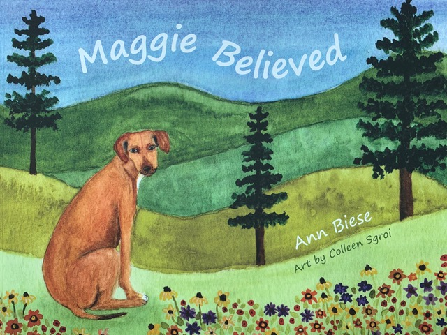 Maggie Believed Ann Biese Book