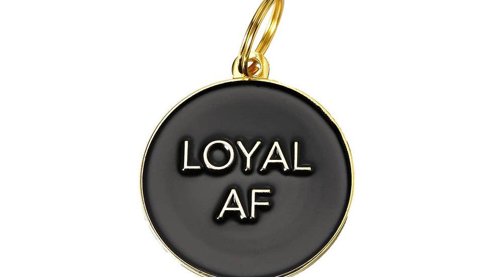 'Loyal AF' Pet ID Tag
