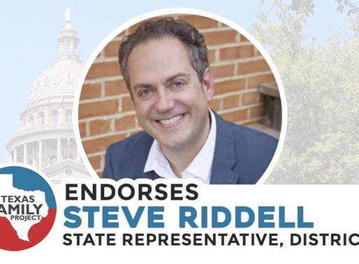 Texas Family Project Endorses Steve Riddell for Texas House District 92