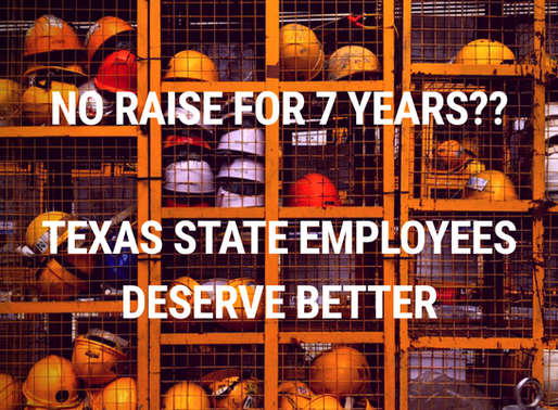 Texas Legislature Fails State Employees 7 Years in a Row