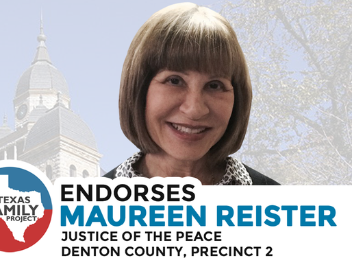 Texas Family Project Endorses Maureen Reister for Denton County Justice of the Peace, Precinct 2