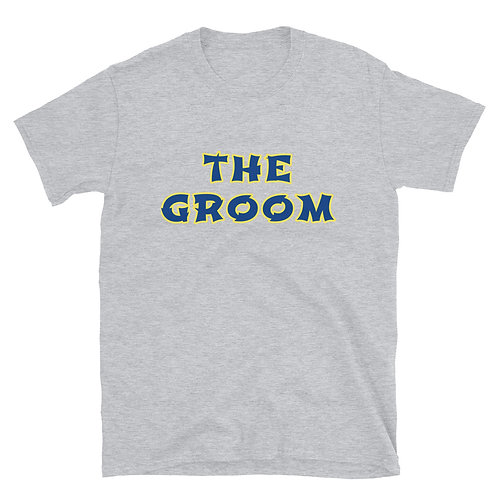 The Groom Short-Sleeve Unisex T-Shirt
