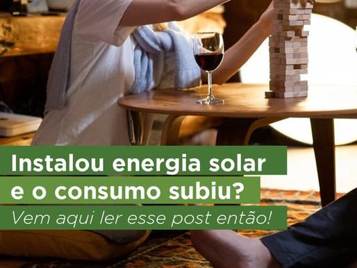 E se o consumo subir depois da instalação de uma usina solar?