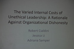 He presented research on the costs of unethical organizations